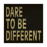 Dare to Be Different Giclee Print by N Harbick