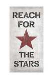 Reach for the Stars Posters by N. Harbick