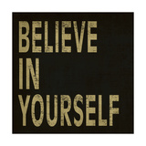 Believe in Yourself Giclee Print by N Harbick
