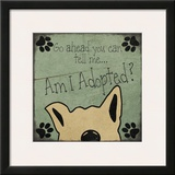 Am I adopted Print by Jo Moulton