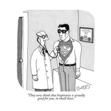 """They now think that kryptonite is actually good for you, in small doses."" - New Yorker Cartoon Reproduction giclée Premium par J.C. Duffy"