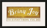 Bring Joy Prints by Jennifer Pugh