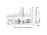 """I'll go see what's holding things up."" - New Yorker Cartoon Premium Giclee Print by David Borchart"