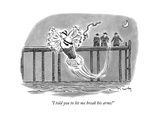 """I told you to let me break his arms!"" - New Yorker Cartoon Premium Giclee Print by Mike Twohy"