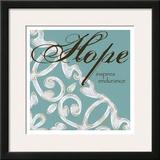 Hope Prints by Melody Hogan