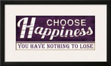 Choose Happiness Posters by Jennifer Pugh