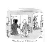 """Relax. I'm here for the Christmas tree."" - New Yorker Cartoon Premium Giclee Print by Tom Toro"