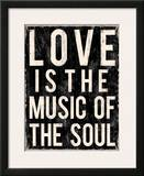 Love is the Music of the Soul Posters by Louise Carey