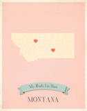 Montana My Roots Map, pink version (includes stickers) Prints by Rebecca Peragine