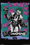 Joker - Die Laughing Posters