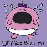 Lil Miss Bitch Fit Giclee Print by Todd Goldman