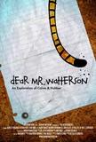 Dear Mr. Watterson Posters