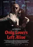 Only Lovers Left Alive Affiches