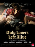 Only Lovers Left Alive Plakat