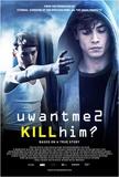 U Want Me 2 Kill Him Masterprint