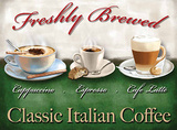 Freshly Brewed Italian Coffee Tin Sign