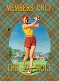 Members Only - Golf 19th Blikskilt