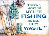 Fishing - Not Wasting Time Plaque en métal