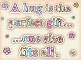 Hug - A perfect gift Plechová cedule