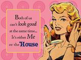 Me or the House Cartel de chapa