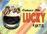 Colour me Lucky Blechschild
