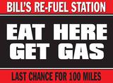 Eat Here - Get Gas Blikskilt