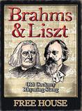 Brahms & Liszt Blechschild