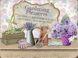 Gardening Pleasures Tin Sign