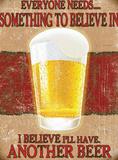 Beer - I Believe I'll Have Another Beer - Metal Tabela
