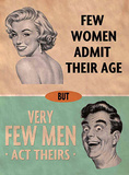 Few Women Admit Their Age Blikskilt