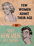 Few Women Admit Their Age Tin Sign