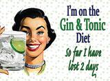 Gin & Tonic Diet Blikskilt