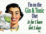 Gin & Tonic Diet Tin Sign