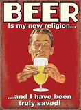 Beer is My New Religion Plaque en métal