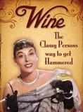 Wine Classy Persons Blikkskilt