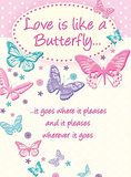 Love is Like a Butterfly Tin Sign
