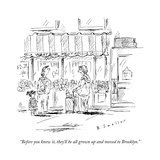 """Before you know it, they'll be all grown up and moved to Brooklyn."" - New Yorker Cartoon Premium Giclee Print by Barbara Smaller"