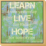 Learn Live Hope Framed Print Mount by Louise Carey