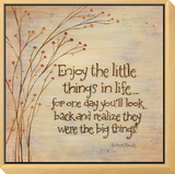 Enjoy The Little Things Framed Print Mount by Karen Tribett