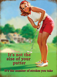 Not The Size of Your Putter Tin Sign