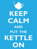 Keep Calm & Put the Kettle On Plakietka emaliowana