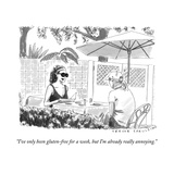 """I've only been gluten-free for a week, but I'm already really annoying."" - New Yorker Cartoon Premium Giclee Print by Trevor Spaulding"