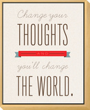 Change Your Thoughts Framed Print Mount by Rebecca Peragine