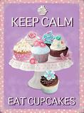 Keep Calm Eat Cupcakes Plaque en métal