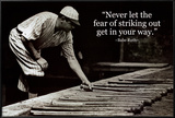 Babe Ruth - Striking Out Quote Poster