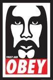 Trust & Obey Posters