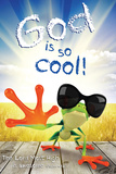 God Is So Cool Poster