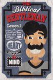 Biblical Gentleman 1 Posters