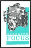 Focus Posters by  Print Mafia