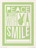 Peace Begins With A Smile Poster by Sarah Winter